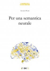 Per una semantica neurale - di Alessio Plebe