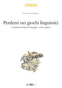 Perdersi nei giochi linguistici - Valentina Cardella