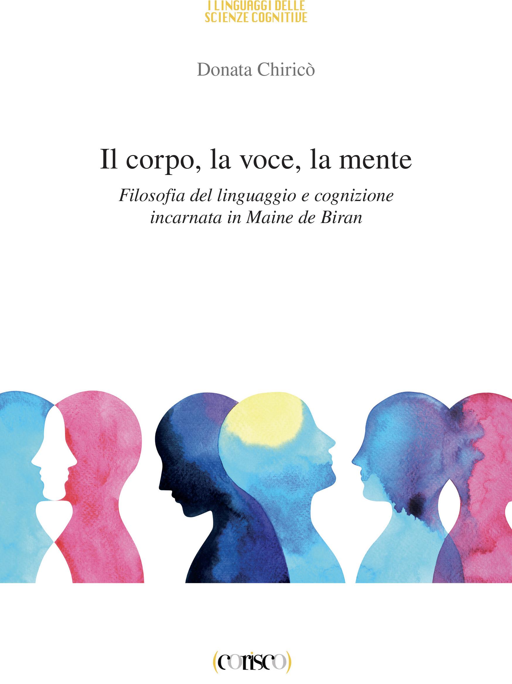 Il corpo la voce la mente